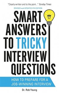 Smart Answers to Tough Interview Questions