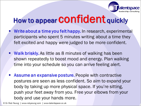 How to appear confident quickly