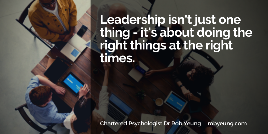 Leadership is about doing the right things at the right times